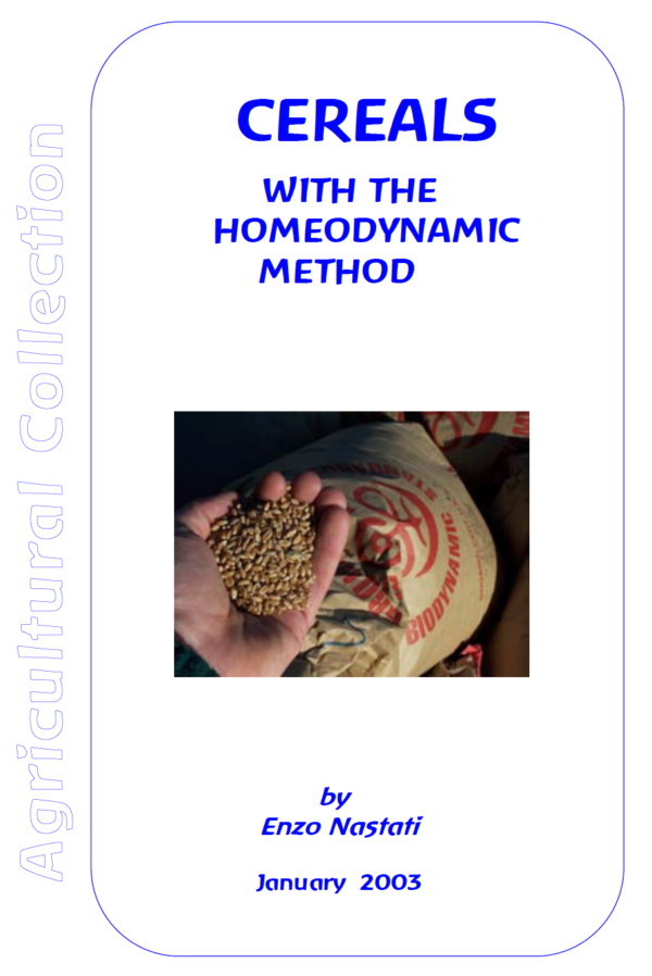 Cereals with the Homeodynamic Mathod