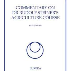 Commentary on Dr Rudolf Steiner's Agriculture Course