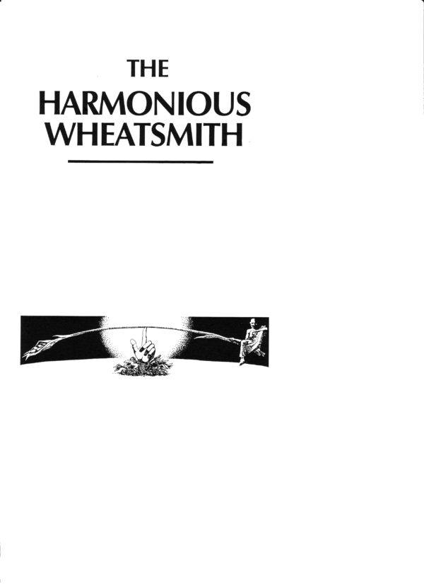 The Harmonious Wheatsmith