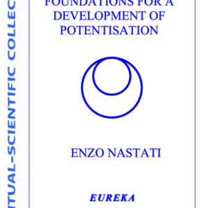 Foundations for a Development of Potentisation