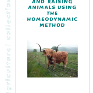 Understanding And Raising Animals Using The Homeodynamic Method