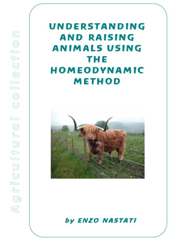 Understanding And Raising Animals Using The Homeodynamic Method